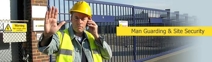 Man Guarding & Site Security